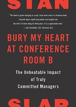 Stan Slap Quotes (Author of Bury My Heart at Conference Room B)