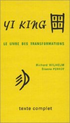 Yi-King ou livre des transformations