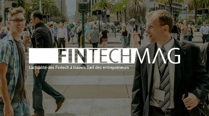 Interview Fintech Mag : Blockchain comme moteur de la digitalisation.
